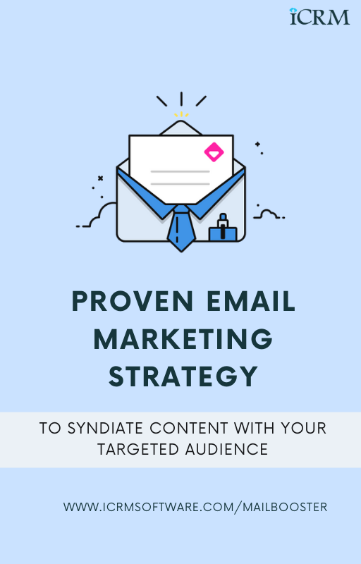 Proven email marketing strategy to syndiate content with your targeted audience